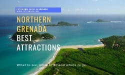 The Best Attractions of Northern Grenada